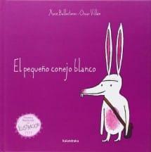 El Pequeño Conejo Blanco, de Xosé Ballesteros y Óscar Villán