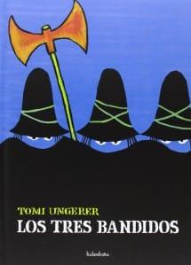 Los Tres Bandidos, de Tomi Ungerer