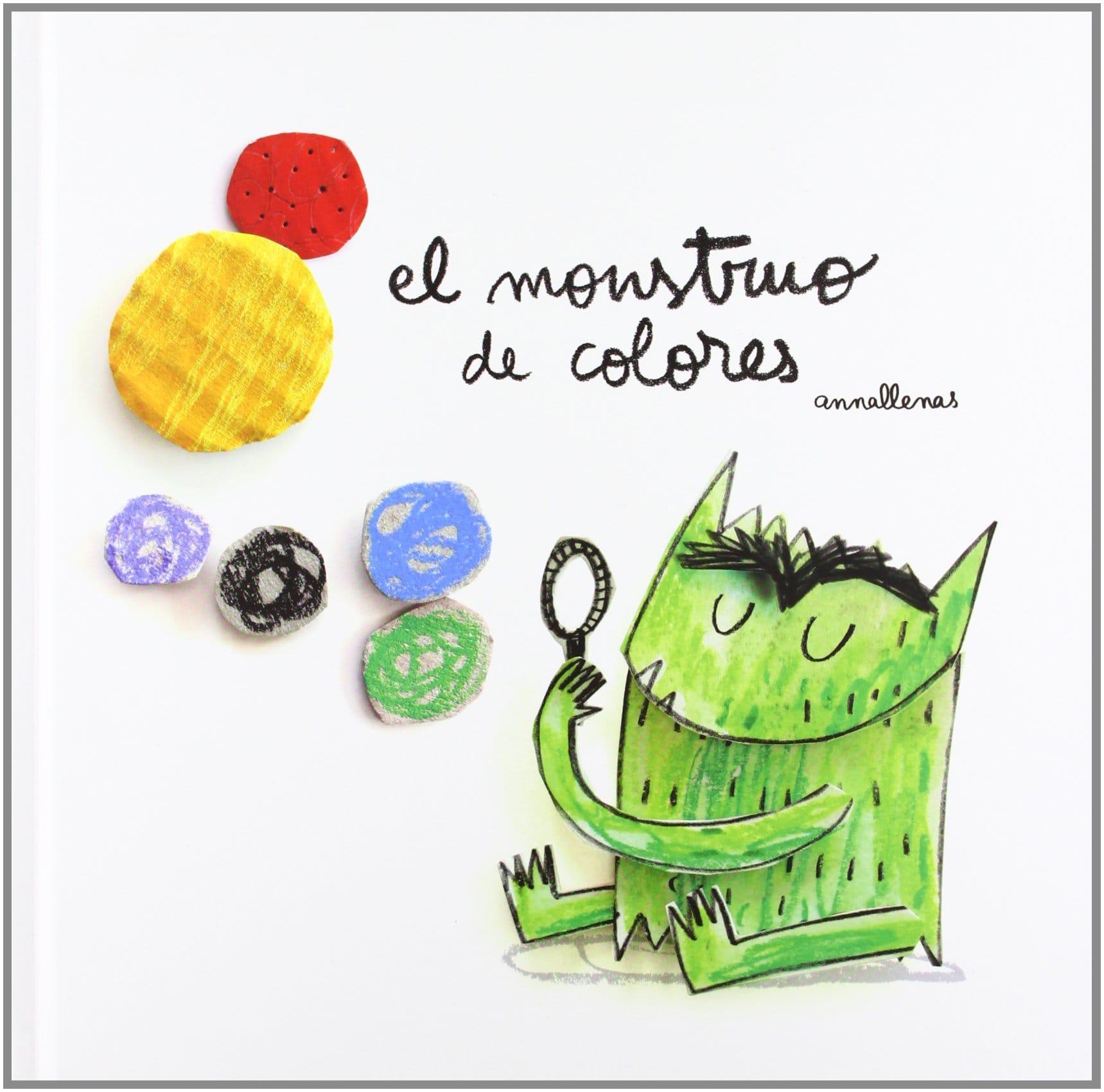 El Monstruo de Colores, de Anna Llenas
