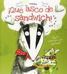 ¡Qué asco de sándwich! (portada)