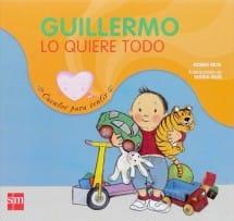 Guillermo lo Quiere Todo (portada)