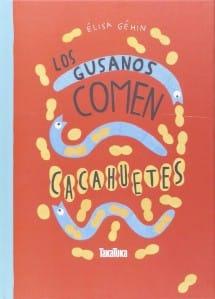 Los Gusanos Comen Cacahuetes (portada)