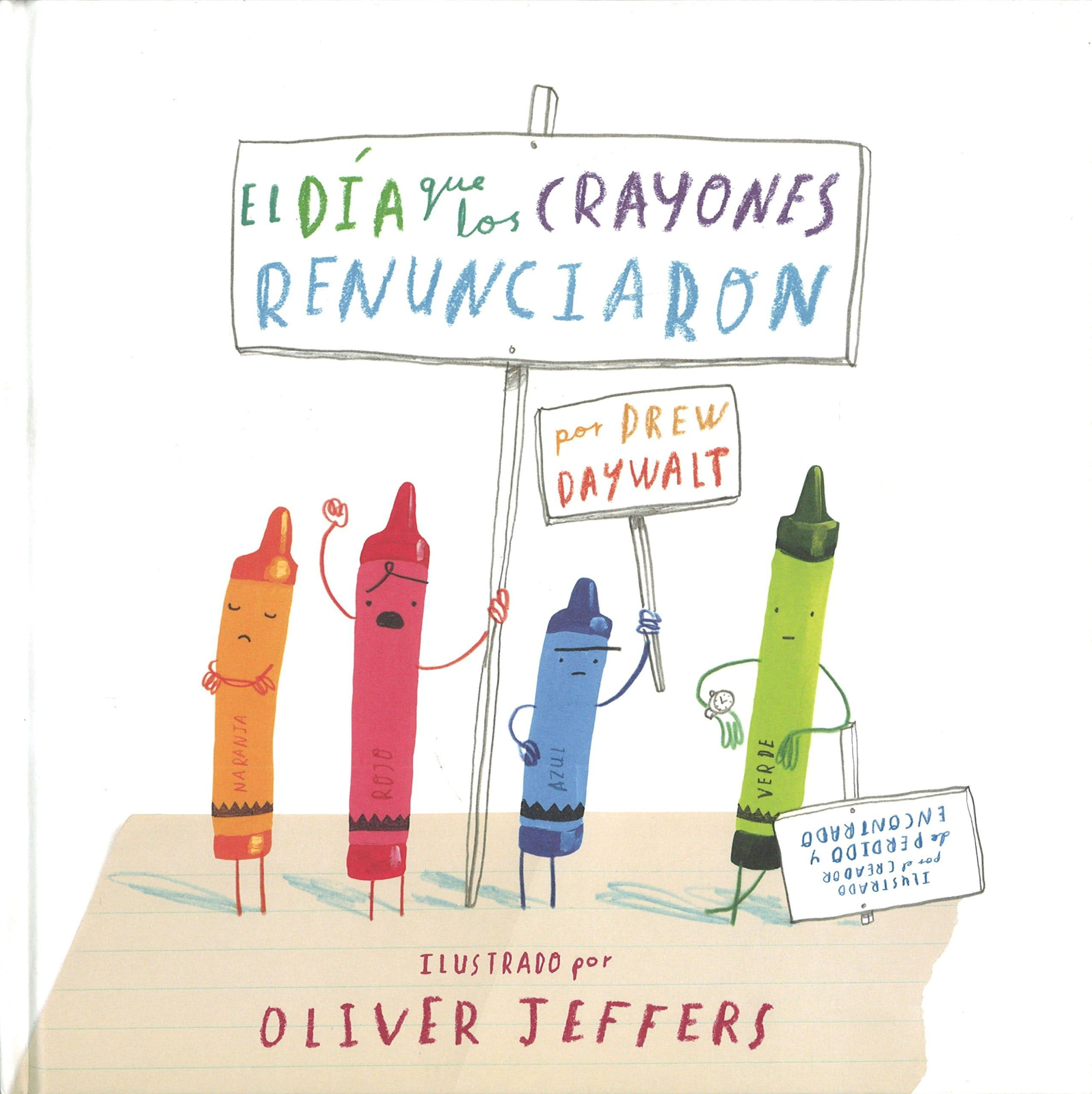 El Día que los Crayones Renunciaron, de Drew Daywalt y Oliver ...