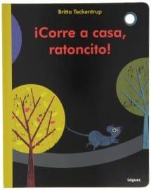 ¡Corre a casa, ratoncito! (portada)