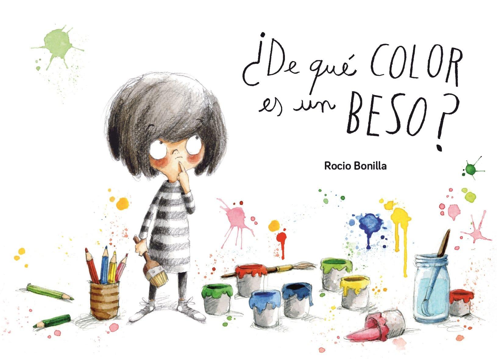 De Qué Color Es Un Beso De Rocio Bonilla Reseña En Pekeleke