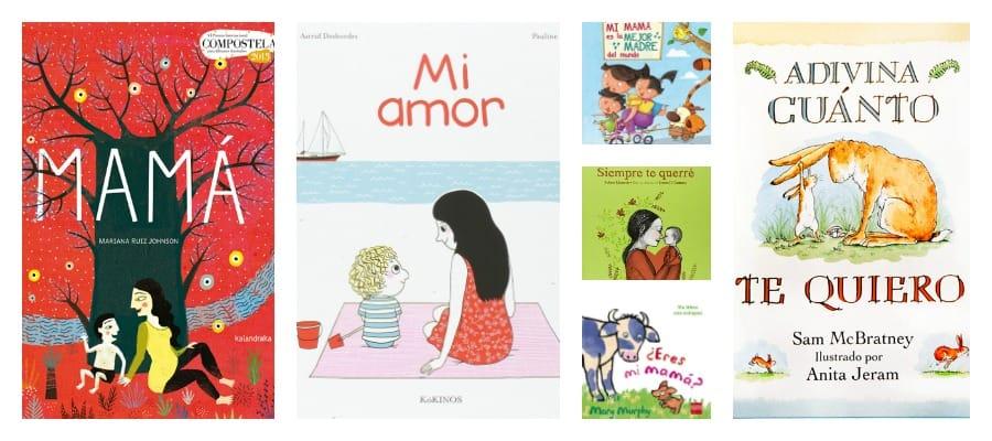 10 libros para celebrar el Día de la Madre