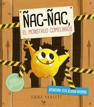 Ñac Ñac, El Monstruo Comelibros, de Emma Yarlett