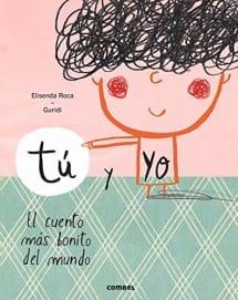 Tu y yo - El cuento más bonito del mundo (portada)