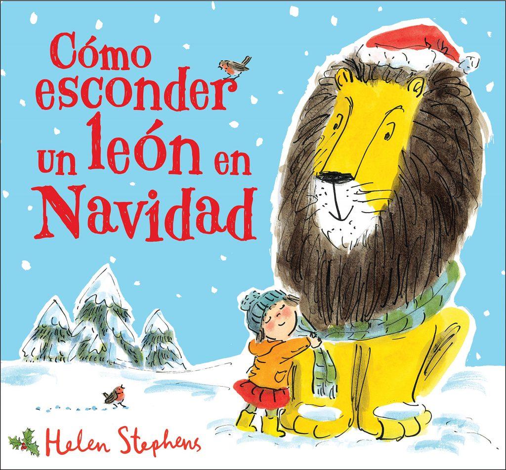 Cómo esconder un león en Navidad (portada)