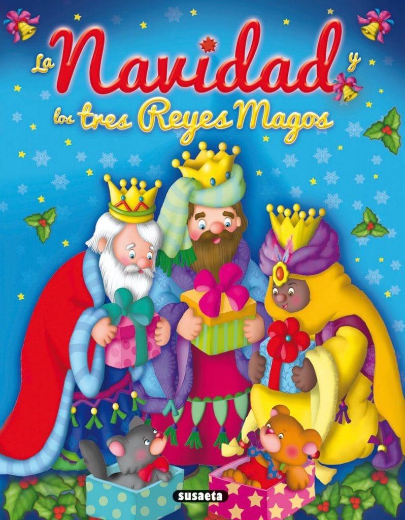 La Navidad y los tres Reyes Magos
