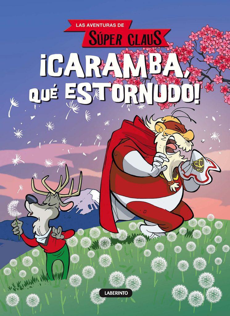 Las aventuras de Súper Claus ¡Caramba qué estornudo!