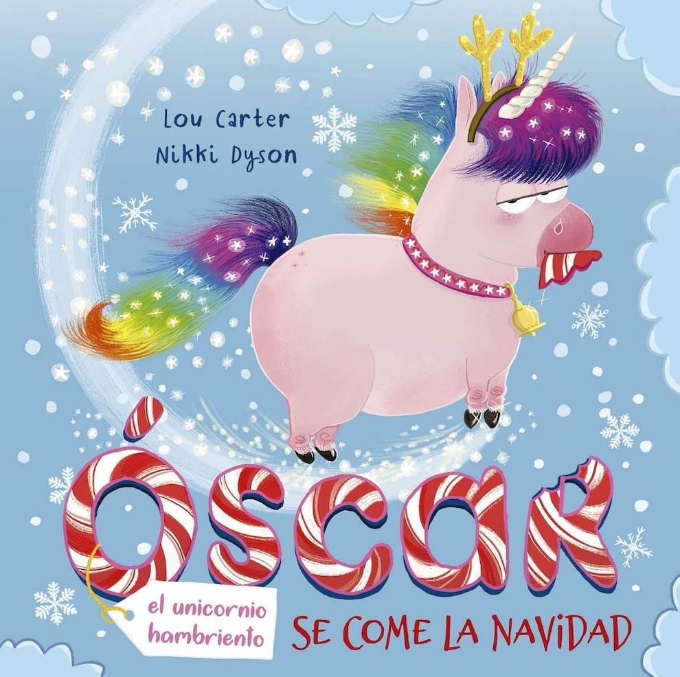 Óscar, el unicornio hambriento, se come la Navidad (portada)