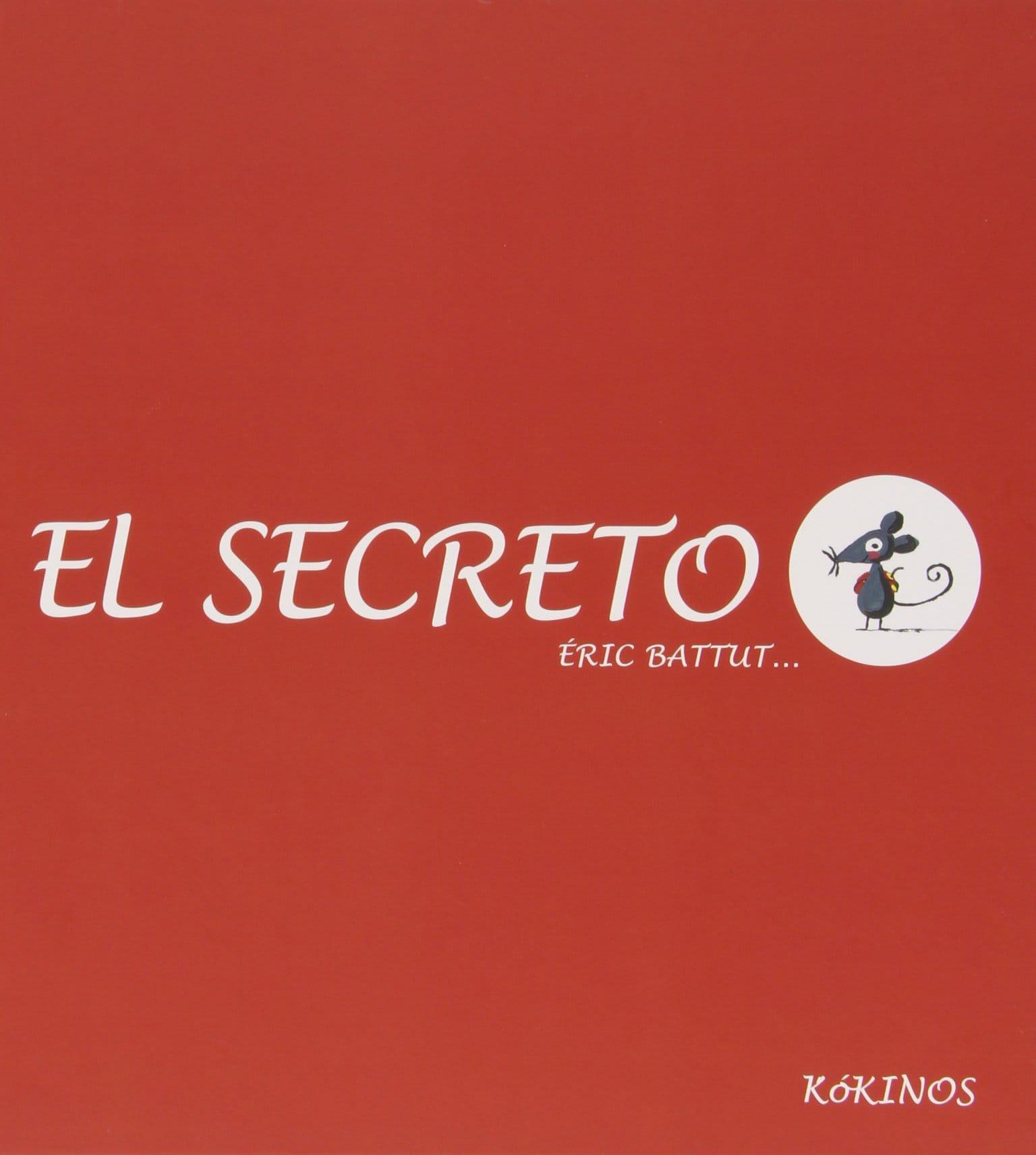 El Secreto, de Éric Battut | Pekeleke Literatura Infantil