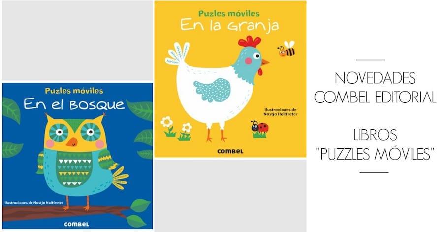 """Novedades Libros Combel """"Puzzles Móviles"""""""