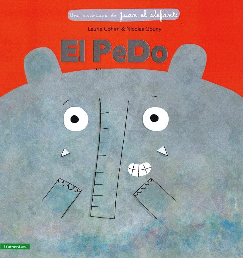 El Pedo - Una aventura de Juan el Elefante (portada)