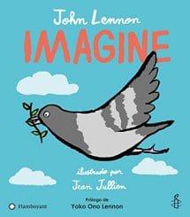 Imagine, cuento ilustrado de la canción de John Lennon