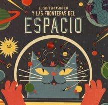 El Profesor Astro Cat y las Fronteras del Espacio (portada)
