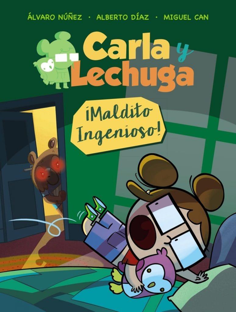 Carla y Lechuga 1. ¡Maldito Ingenioso! (portada)