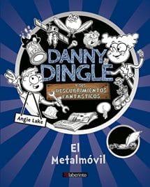 Danny Dingle y sus descubrimientos fantásticos - El Metalmóvil (portada)