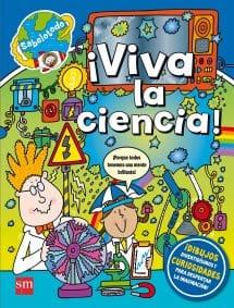 ¡Viva la ciencia! - Colección Sabelotodo SM (portada)