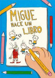 Migue hace un libro (portada)