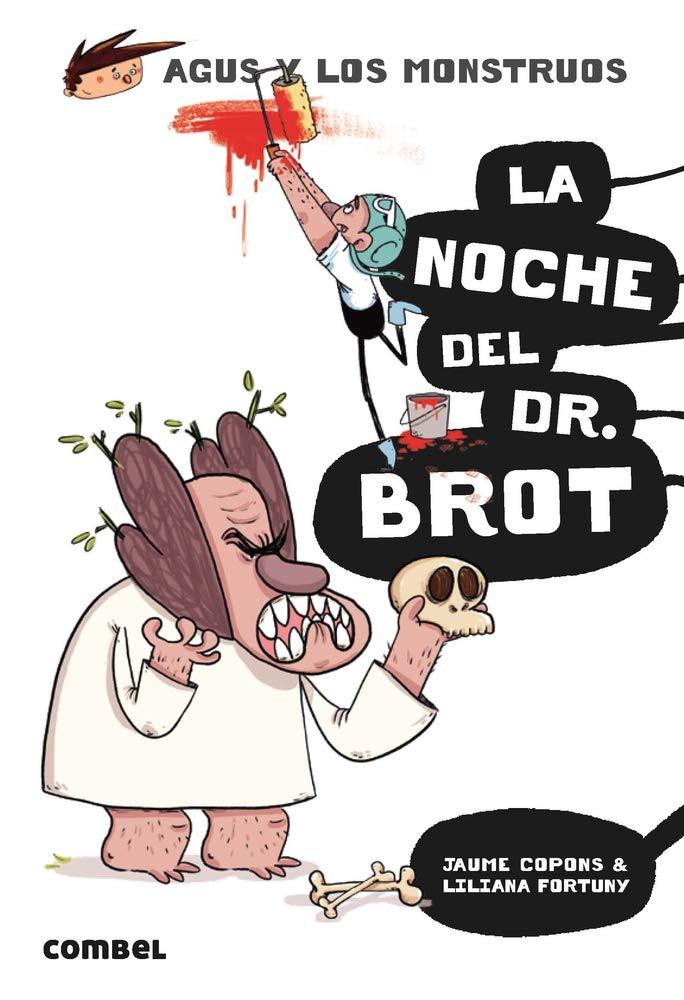 Agus y los Monstruos - La noche del Dr. Brot