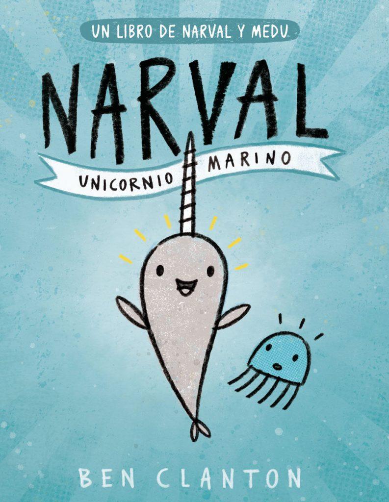 Narval Unicornio Marino Editorial Juventud (portada)