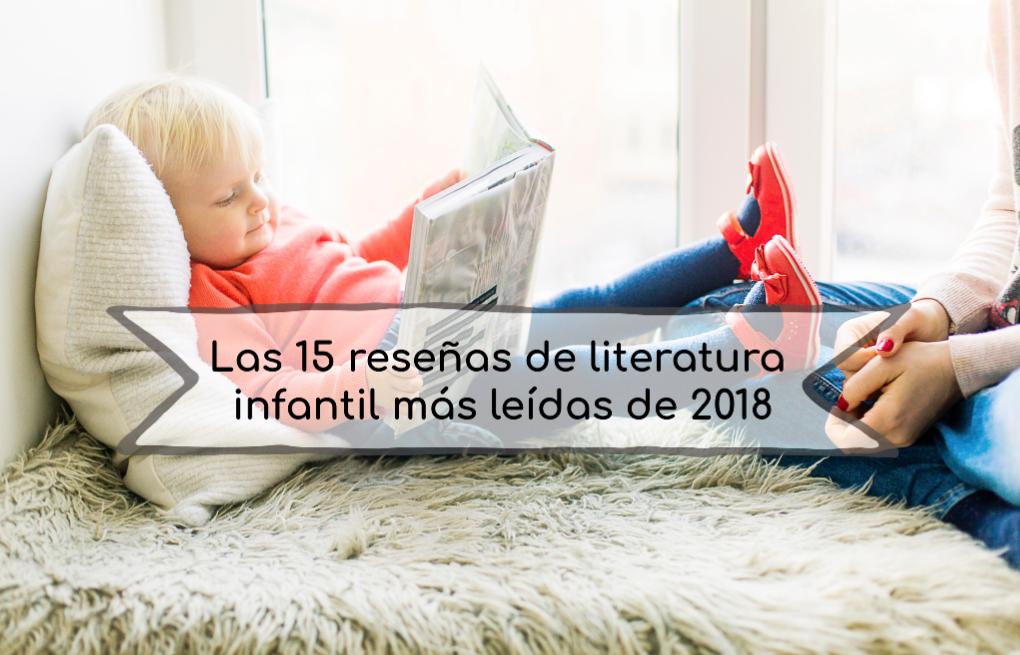 Las 15 reseñas de literatura infantil más leídas de 2018