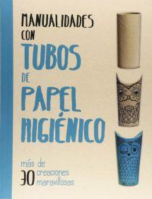 Manualidades con tubos de papel higiénico (portada)