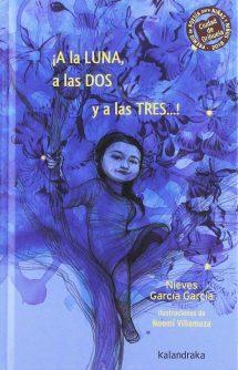 ¡A la LUNA, a las DOS y a las TRES...! (portada)