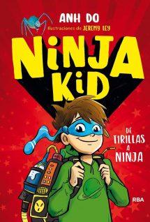 Ninja Kid, de Anh Do y Jeremy Ley - Reseña en Pekeleke