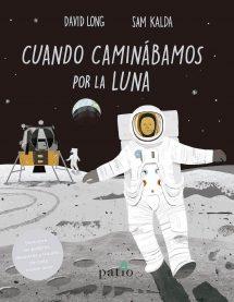 Cuando caminábamos por la Luna (portada)