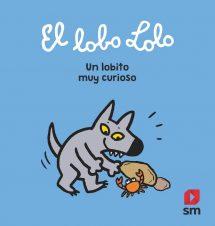 El lobo Lolo. Un lobito muy curioso (portada)