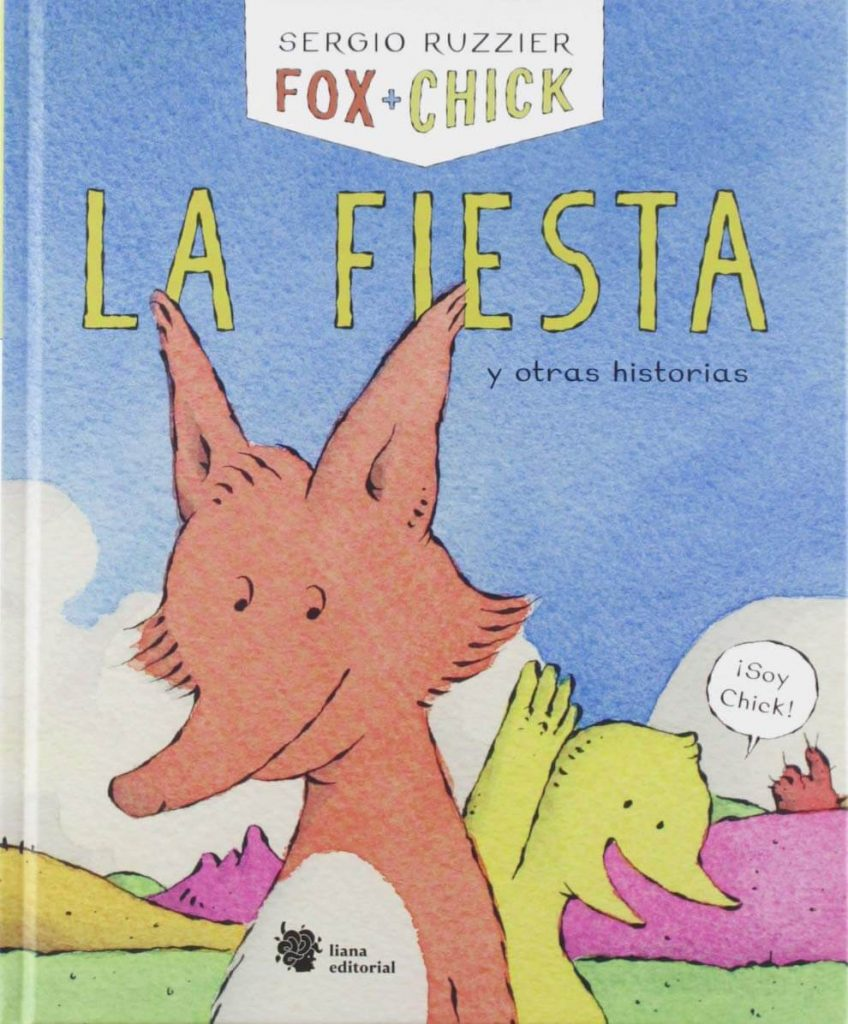 Fox + Chick: La fiesta y otras historias (portada)