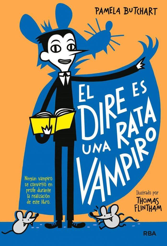 El Dire es una rata vampiro (portada)