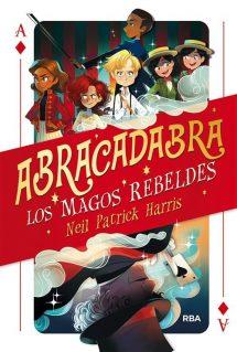 Abracadabra 1. Los magos rebeldes (portada)