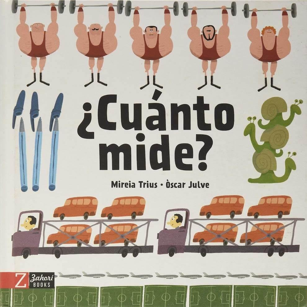 Cuánto mide?, de Mireia Trius y Òscar Julve - Reseña en Pekeleke