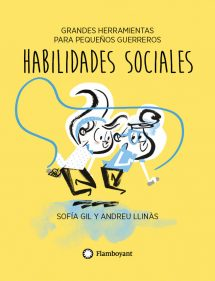 Habilidades Sociales. Grandes herramientas para pequeños guerreros (portada)