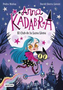 Anna Kadabra 1: El club de la Luna Llena (portada)