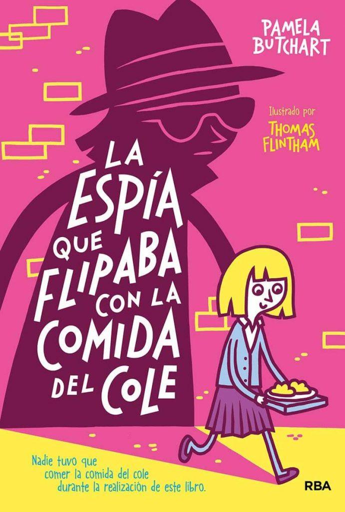La espía que flipaba con la comida del cole (portada)