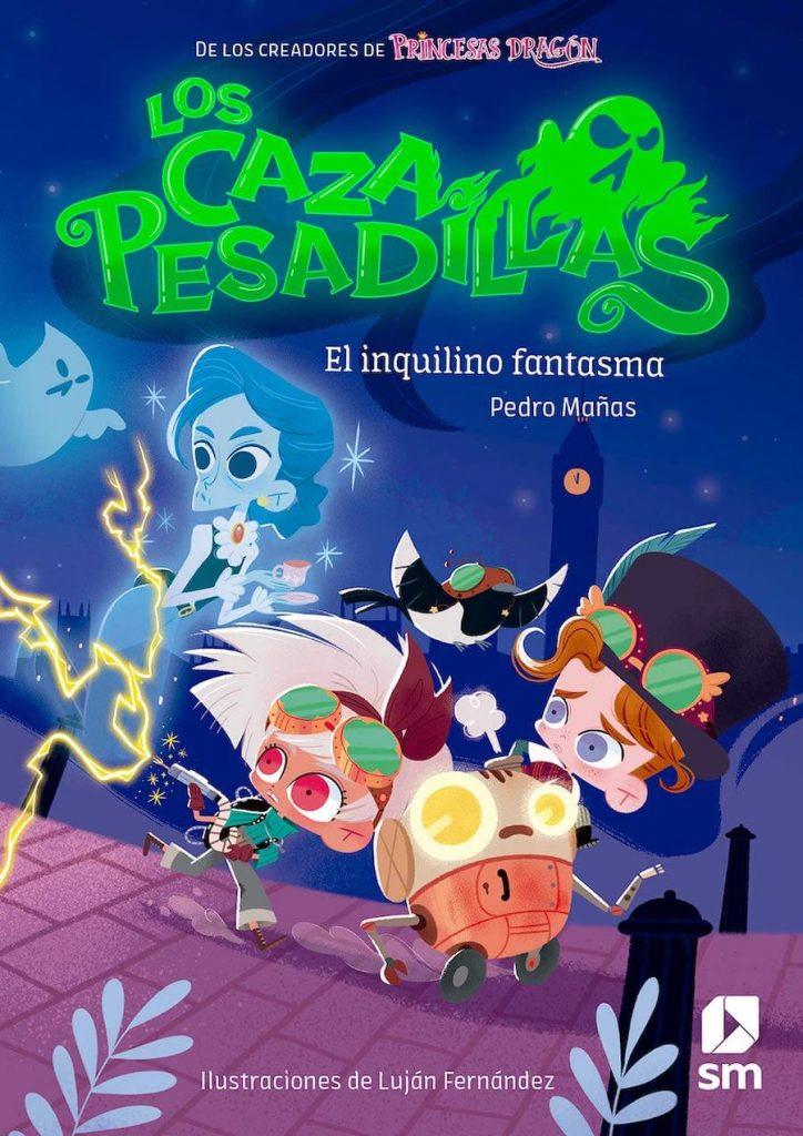 Los Cazapesadillas - El inquilino fantasma (portada)