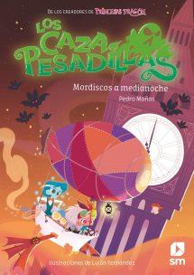 Los Cazapesadillas 2 - Mordiscos a medianoche (portada)