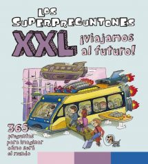 Los Superpreguntones XXL ¡Viajamos al futuro! (portada)