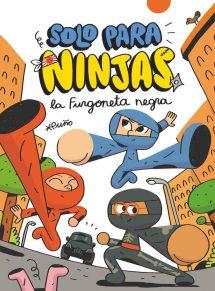 Sólo para ninjas. La furgoneta negra (portada)
